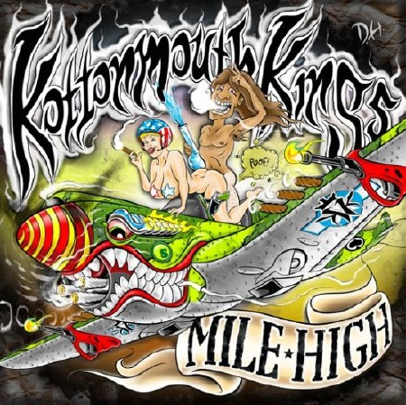 Kottonmouth Kings - Mile High (320 Kbps) (2012)