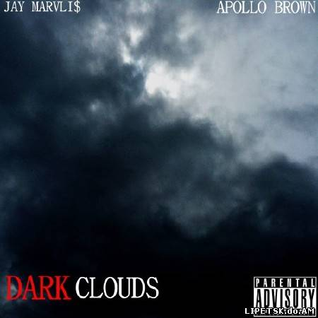 Jay Marvli$ & Apollo Brown - Dark Clouds (2012)