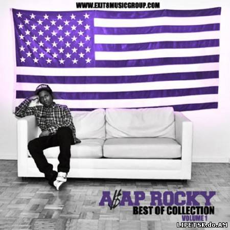 ASAP Rocky – The Best Of Collection (2012)