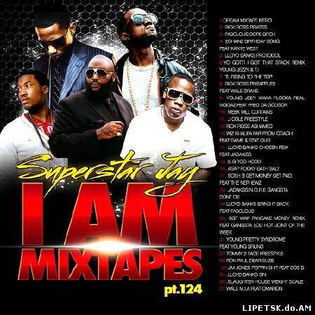 Superstar Jay – I Am Mixtapes 124 (2012)