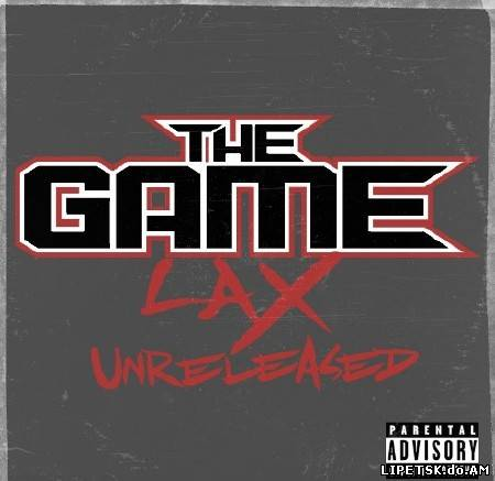 The Game - LAX Unreleased (2012)