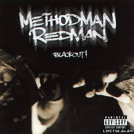 Method Man & Redman - Blackout! (1999)